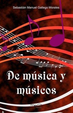 DE MUSICA Y MUSICOS