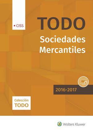 TODO SOCIEDADES MERCANTILES 2016-2017, EDICIÓN OCT