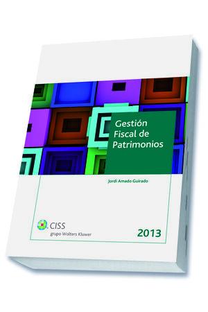 GESTIÓN FISCAL DE PATRIMONIOS 2013