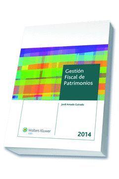 GESTIÓN FISCAL DE PATRIMONIOS 2014