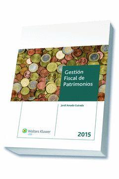 GESTIÓN FISCAL DE PATRIMONIOS 2015