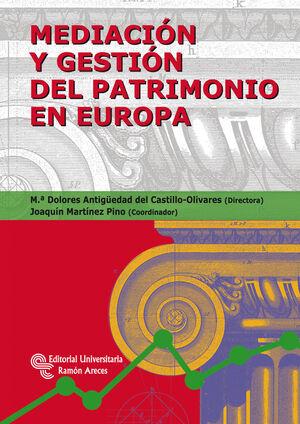 MEDIACIÓN Y GESTIÓN DEL PATRIMONIO EN EUROPA