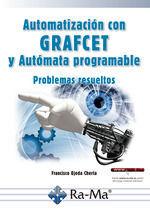 AUTOMATIZACION CON GRAFCET Y AUTOMATA PROGRAMABLE PROBLEMAS RESUELTOS