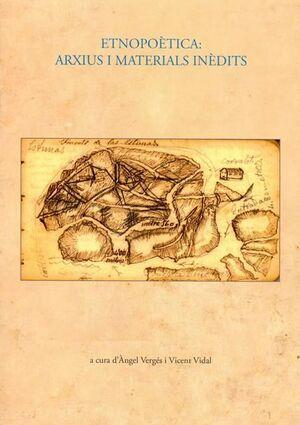 ETNOPOÈTICA : ARXIUS I MATERIALS INÈDITS