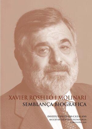 XAVIER ROSELLÓ I MOLINARI : SEMBLANÇA BIOGRÀFICA