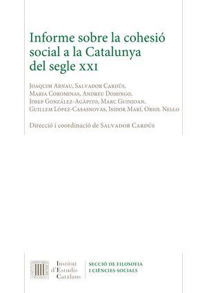 INFORME SOBRE LA COHESIÓ SOCIAL A LA CATALUNYA DEL SEGLE XXI