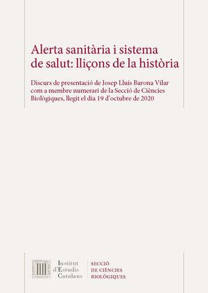 ALERTA SANITÀRIA I SISTEMA DE SALUT: LLIÇONS DE LA HISTÒRIA