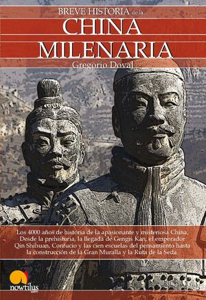 BREVE HISTORIA DE LA CHINA MILENARIA. NOWTILUS-BOLS