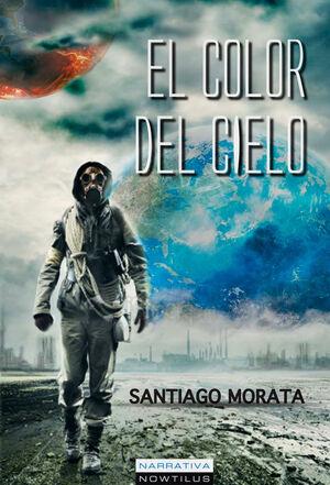 COLOR DEL CIELO, EL (PRE-VENTA. PREVISTA PUBLICACION OCTUBRE 2013)