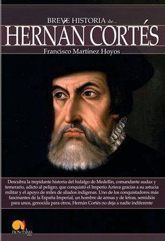 BREVE HISTORIA DE HERNÁN CORTÉS. NOWTILUS