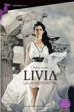 LIVIA, LA JOVEN VESTAL