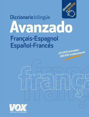 FRANÇAIS-ESPAGNOL / ESPAÑOL-FRANCÉS.DICCIONARIO AVANZADO