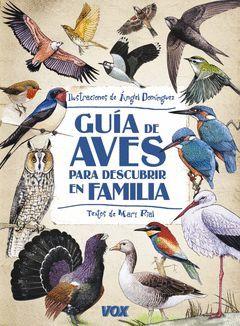 GUÍA DE AVES PARA DESCUBRIR EN FAMILIA. VOX