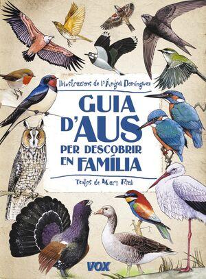 GUIA D'AUS PER DESCOBRIR EN FAMILIA. VOX