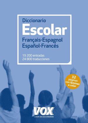 DICCIONARIO ESCOLAR FRANÇAIS-ESPAGNOL / ESPAÑOL-FRANCES