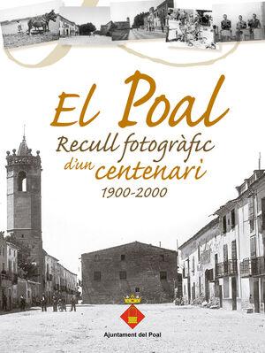 EL POAL. RECULL FOTOGRÀFIC D'UN CENTENARI 1900-2000