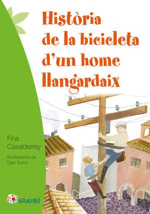 HISTÒRIA DE LA BICICLETA D'UN HOME LLANGARDAIX