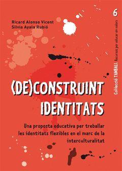 (DE)CONSTRUINT IDENTITATS. GRAO