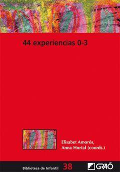 44 EXPERIENCIAS 0-3. GRAO-RUST