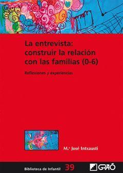 ENTREVISTA:CONSTRUIR LA RELACION CON LAS FAMILIAS (0-6),LA