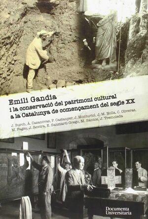 EMILI GANDIA I LA CONSERVACIO DEL PATRIMONI CULTURAL A CATALUNYA DE COMENÇAMENT