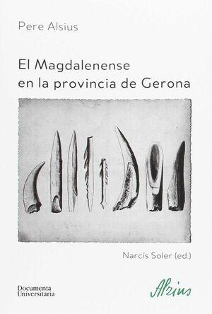 EL MAGDALENENSE EN LA PROVINCIA DE GERONA