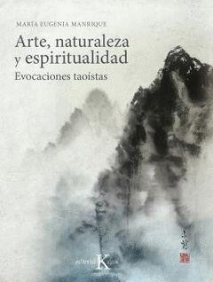 ARTE NATURALEZA Y ESPIRITUALIDAD.KAIROS-RUST