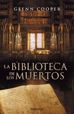 LA BIBLIOTECA DE LOS MUERTOS. TAPA DURA