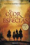 OLOR DE LAS ESPECIAS,EL. DEBOLS. 930/1