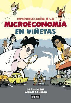 INTRODUCCIÓN A LA MICROECONOMÍA EN VIÑETAS. DEBATES-RUST