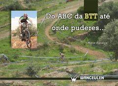 DO ABC DA BTT ATÉ ONDE PUDERES