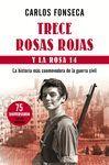 TRECE ROSAS ROJAS Y LA ROSA 14 (ED. AMPLIADA). TH-RUST