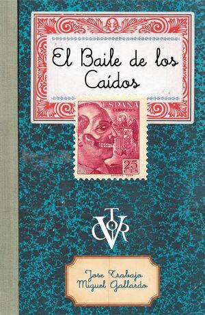 BAILE DE LOS CAÍDOS, EL.TH-DURA