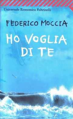 HO VOGLIA DI TE-MOCCIA,FEDERICO-ITALIANO