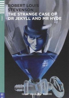THE STRANGE CASE OF DR JEKYLL AND MR HIDE.