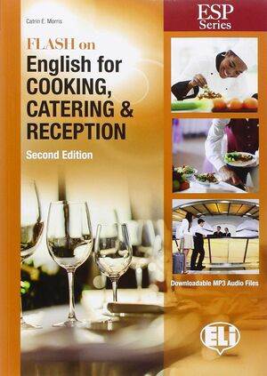 ESP FLASH ON ENGLISH FOR COOKING CATERING NE