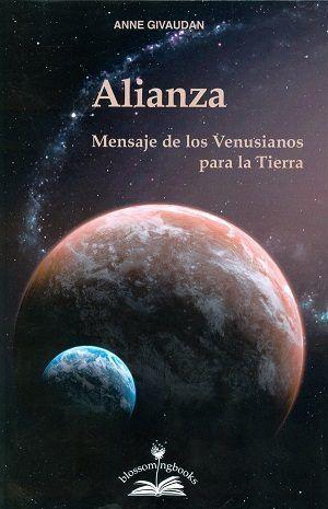 ALIANZA. MENSAJE DE LOS VENUSIANOS PARA LA TIERRA