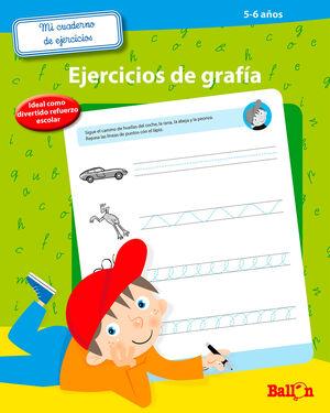 MI CUADERNO DE EJERCICIOS DE GRAFIA 5-6 AÑOS