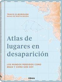 ATLAS DE LUGARES EN DESAPARICION