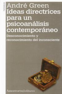 IDEAS DIRECTRICES PARA UN PSICOANALISIS CONTEMPORA