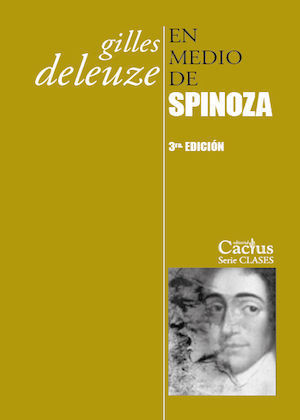 EN MEDIO DE SPINOZA (3ª EDICIÓN)