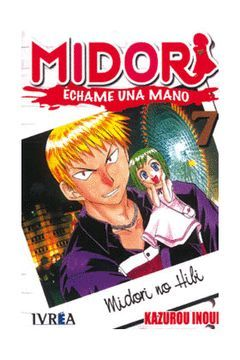 MIDORI-7.ECHAME UNA MANO.IVREA COMICS