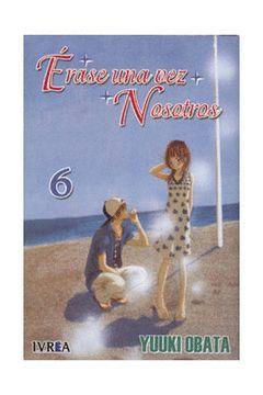 ERASE UNA VEZ NOSOTROS-6.IVREA COMICS