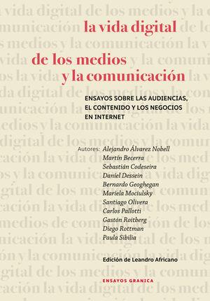 VIDA DIGITAL DE LOS MEDIOS Y LA COMUNICACIÓN, LA