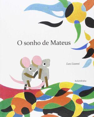 O SONHO DE MATEUS