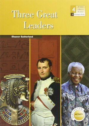 THREE GREAT LEADERS - 4 ESO -