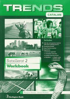 TRENDS 2N.BATXILLERAT. WORKBOOK